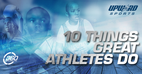 10 Things Great Athletes Do