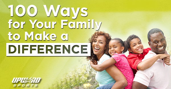 Read 100 Ways for Your Family to Make a Difference