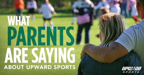 What Parents are Saying About Upward Sports