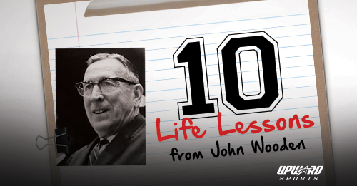 10 Life Lessons from John Wooden