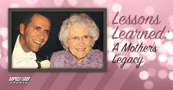 Lessons Learned A Mother's Legacy