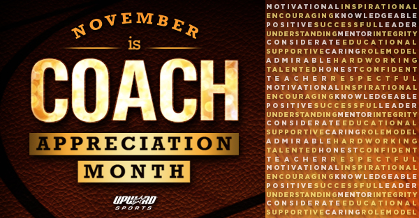 November is Coach Appreciation Month!